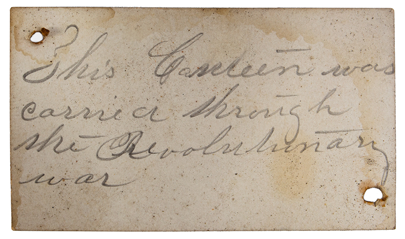 Canteen, War of 1812, Stave Drum Type, Impressed & Incised, Blue  American, pine, label detail 2