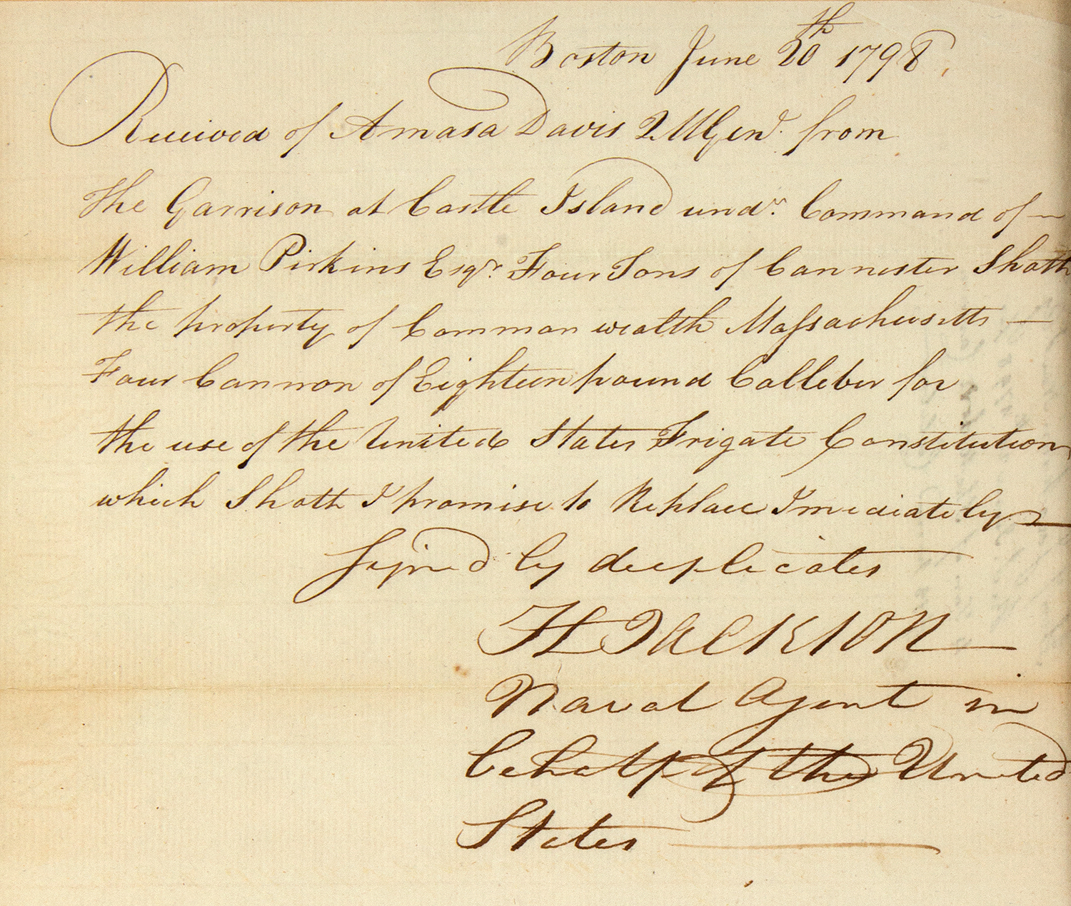 History, Military, American Naval History, Mss. Document, USS Frigate Constitution Boston June 20, 1798 Receipt:  United State Naval Agent borrows Four Ton of Canister Shot and Four Eighteen-pound Cannon  for use on the USS Frigate Constitution., document view