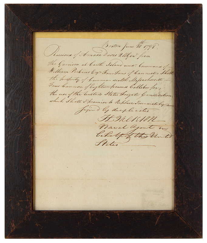 History, Military, American Naval History, Mss. Document, USS Frigate Constitution Boston June 20, 1798 Receipt:  United State Naval Agent borrows Four Ton of Canister Shot and Four Eighteen-pound Cannon  for use on the USS Frigate Constitution., entire view