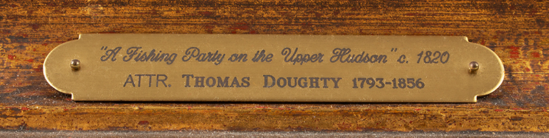 Antique Painting, Fishing Party on the Upper Hudson, Thomas Doughty  Attributed to Thomas Doughty (1793-after 1860), label detail