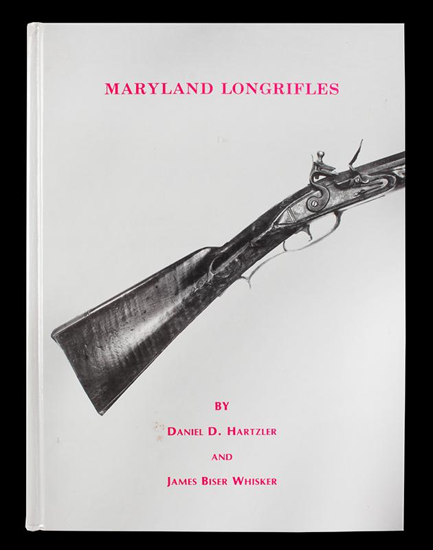 Maryland Longrifles Daniel D. Hartzler & James Biser Whisker, cover view
