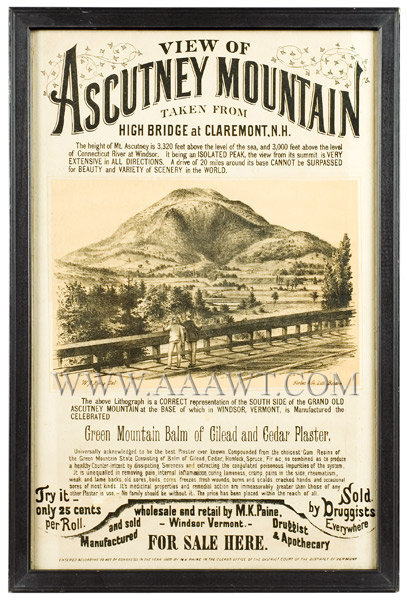 Broadside Advertisement, Green Mountain Balm of Gilead and Cedar Plaster  Wholesale and Retail by M.K. Paine, Windsor, Vermont  With Litho of Ascutney Mountain, entire view