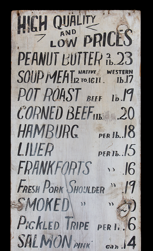 Antique, Mercantile Trade Sign – HIGH QUALITY and LOW PRICES Belfast, Maine, circa 1920 Freehand lettering in black paint against white background…old-time prices!, detail view 1
