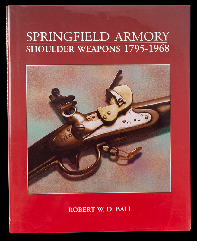 Springfield Armory Shoulder Weapons 1795-1968 Robert W.D. Ball, cover view