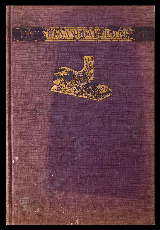 The Shenandoah Pottery A.H. Rice & John B Stoudt, cover view