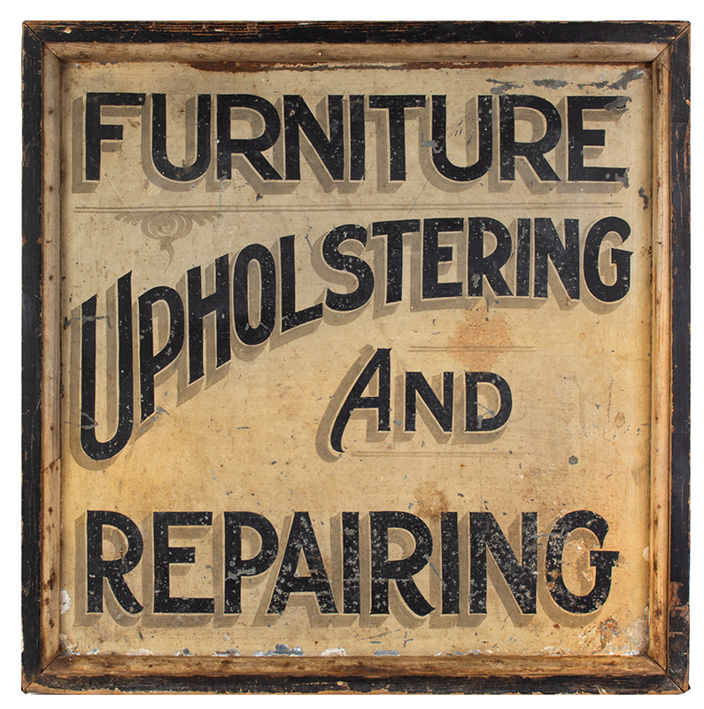 Antique Trade Sign, FURNITURE – UPOLSTERING AND REPAIRING, entire view 1