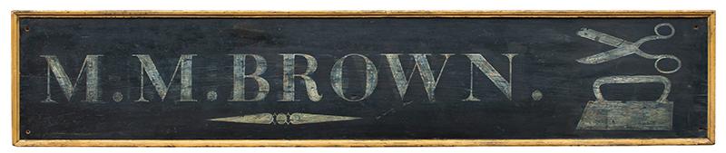 Antique Trade Sign, Tailor Shop, M.M. Brown, Scissors & Iron, America, entire view