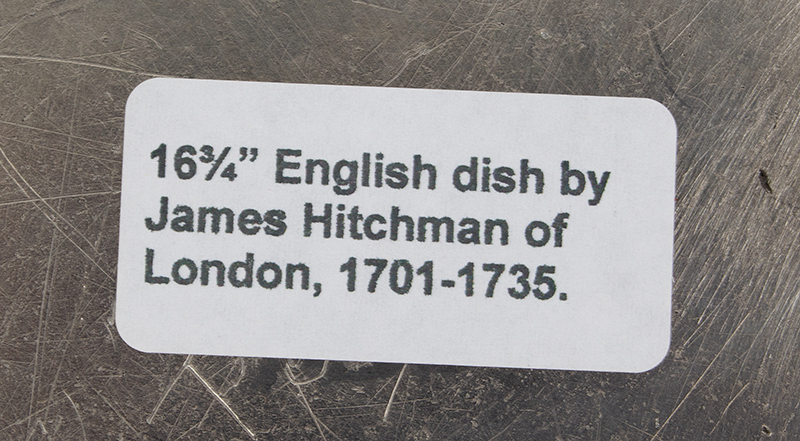 Pewter Deep Dish, James Hitchman, London, Single Reed, 16.25-Inches, label view