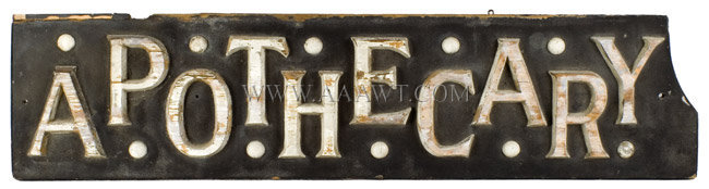 Antique Trade Sign, Apothecary, Applied Letters, White and Black Paint