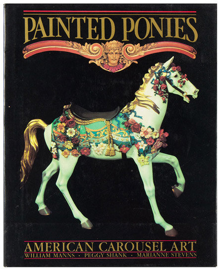 Painted Ponies: American Carousel Art, cover view