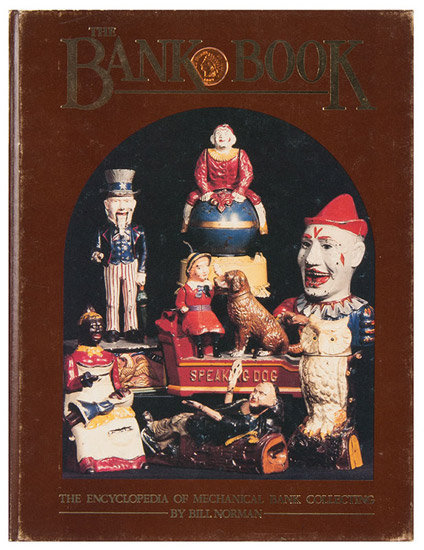 The Bank Book The Encyclopedia of Mechanical Bank Collecting, cover view