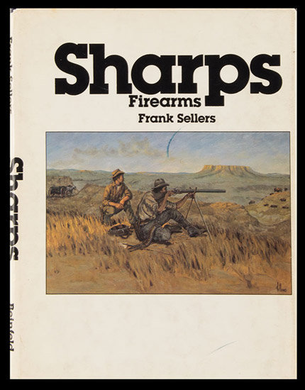SHARPS FIREARMS Sellers, Frank Published by Beinfeld Publishing ISBN 10: 0917714121 ISBN 13: 9780917714122, cover view