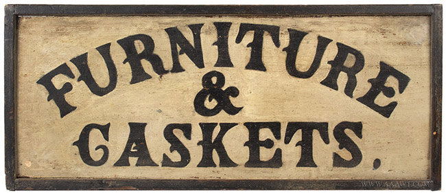 Antique Furniture and Caskets Trade Sign in Original Surface, entire view