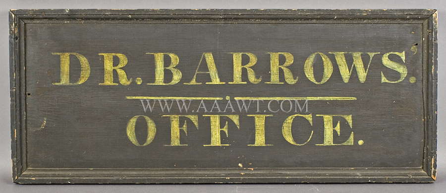 Antique Trade Sign, Dr. Barrows Office, Nineteenth Century, entire view