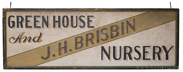 Antique Trade Sign, Green House and Nursery, Found in New York State, side 1 view
