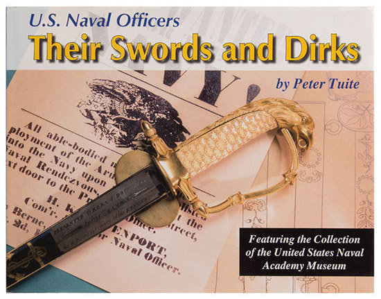 US Naval Officers: Their Swords and Dirks by Peter Tuite, cover view